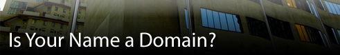 Is Your Name a Domain?