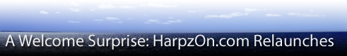 HarpzOn.com Relaunches