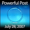 Powerful Post Award - July 28, 2007