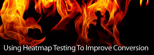 Using Heatmap Testing To Improve Conversion